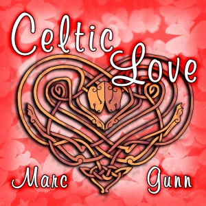 Celtic Love for Valentine's Day
