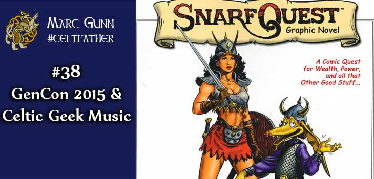 #38-GenCon-2015-&-Celtic-Geek-Music