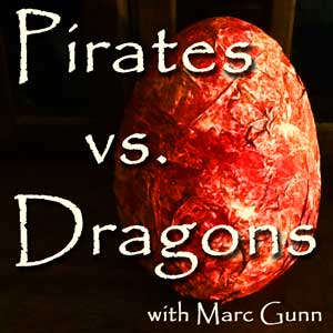 Pirates vs. Dragons: Working on Pirate Songs (and Dragon Songs in Secret)