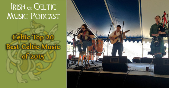 Top 20 Celtic Bands of 2015
