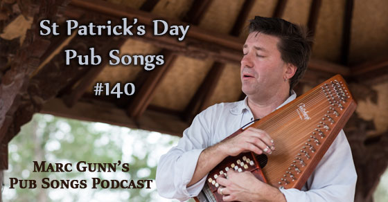 Pub Songs #140: St Patrick's Day Pub Songs for 2016