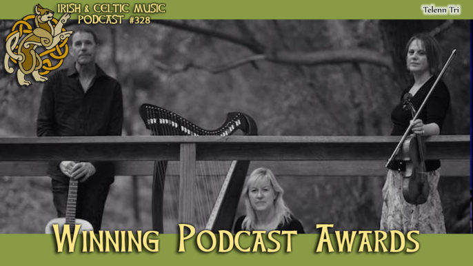 ICMP #328: Celtic Music Wins Podcast Awards