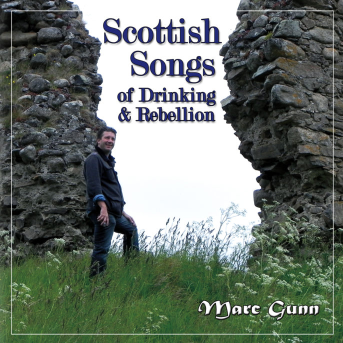 Scottish Songs of Drinking & Rebellion (Album)