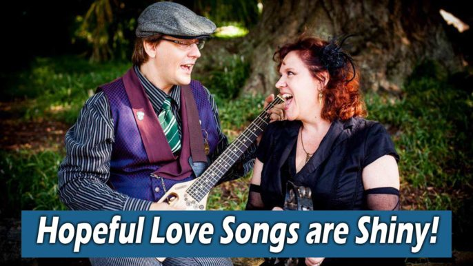 Geek Pub Songs #165: Hopeful Love Songs are Shiny!