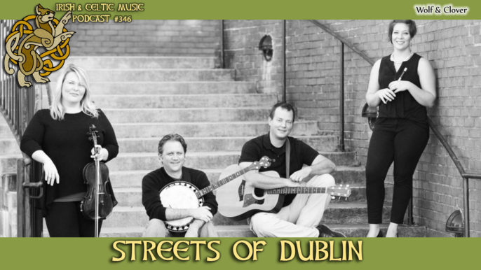 Irish & Celtic Music Podcast #346: Streets of Dublin